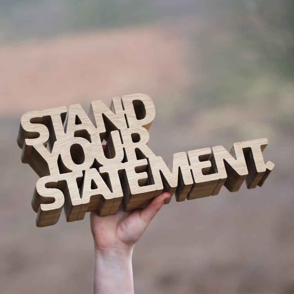 Stand your statement